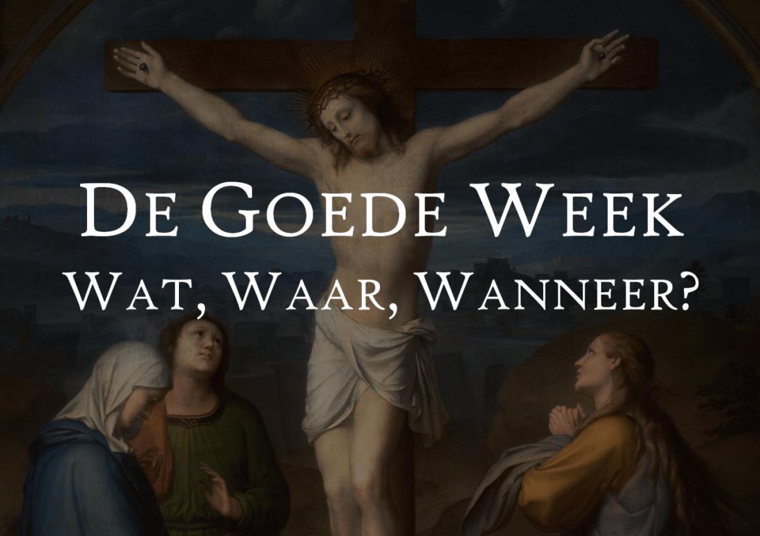 Goede Week 2020 programma